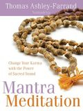 Mantra Meditation: Change Your Karma with the Power of Sacred Sound [With CD (Audio)]