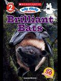 Icky Sticky: Brilliant Bats