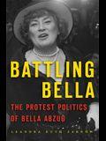 Battling Bella: The Protest Politics of Bella Abzug