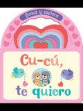 Cu-Cú, Te Quiero