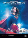 Supergirl Theme: From the Television Series Supergirl, Sheet