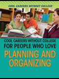 Cool Careers Without College for People Who Love Planning and Organizing