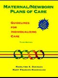 Maternal/Newborn Plans of Care: Guidelines for Individualizing Care