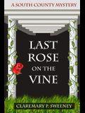 Last Rose On the Vine