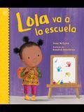 Lola Va a la Escuela / Lola Goes to School