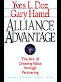 Alliance Advantage: The Art of Creating Value Through Partnering