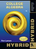 College Algebra, Hybrid Edition (with Enhanced Webassign with eBook Loe Printed Access Card for One-Term Math and Science)