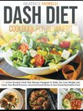 Dash Diet Cookbook for Beginners: 140 of the Greatest Dash Diet Recipes Designed to Make You Lose Weight and Lower Your Blood Pressure. Unconventional