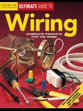 Wiring: Complete Projects for the Home