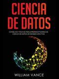 Ciencia de datos: Consejos y trucos para aprender teorías de ciencia de datos de manera efectiva