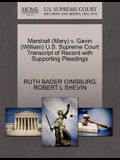 Marshall (Mary) V. Gavin (William) U.S. Supreme Court Transcript of Record with Supporting Pleadings