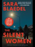 The Silent Women (Previously Published as Call Me Princess)