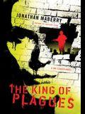 The King of Plagues: A Joe Ledger Novel