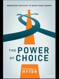 The Power of Choice: Embracing Efficacy to Drive Your Career