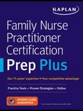 Family Nurse Practitioner Certification Prep Plus: Proven Strategies + Content Review + Online Practice