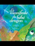 Le manifeste du bébé dragon (French)