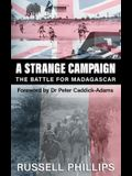 A Strange Campaign: The Battle for Madagascar