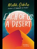 Each of Us a Desert