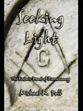 Seeking Light: The Esoteric Heart of Freemasonry