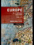 Europe: Volume 1: A Literary History, 1348-1418