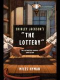 Shirley Jackson's The Lottery: The Authorized Graphic Adaptation