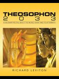 Theosophon 2033: A Visionary Recital about the World Event and Its Aftermath