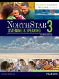 Northstar Listening and Speaking 3 with Interactive Student Book Access Code and Myenglishlab