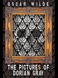 The Pictures of Dorian Gray (Includes Both the 20-Chapter and 13-Chapter Versions of the Picture of Dorian Gray)