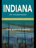 Indiana: An Interpretation--Indiana Bicentennial Edition