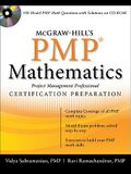 McGraw-Hill's PMP Certification Mathematics: Project Management Professional Exam Preparation [With CDROM]