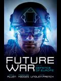 Future War and the Defence of Europe