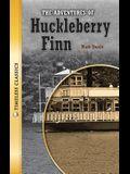 The Adventures of Huckleberry Finn (Timeless) (Timeless Classics: Literature Set 2)