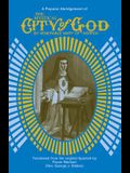The Mystical City of God: A Popular Abridgement of the Divine History and Life of the Virgin Mother of God