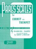 Pares Scales: Cornet, Trumpet or Baritone T.C.