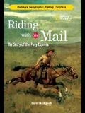Riding with the Mail: The Story of the Pony Express
