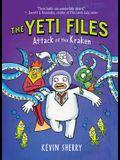 Attack of the Kraken (the Yeti Files #3), 3