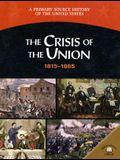 The Crisis of the Union 1815-1865