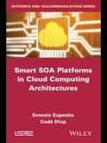 Smart Soa Platforms in Cloud Computing Architectures