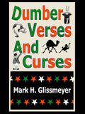 Dumber Verses And Curses: Rhyming Book One