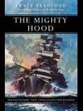 The Mighty Hood: The Battleship That Challenged the Bismarck