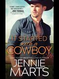 It Started with a Cowboy