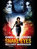 Gods and Monsters: Snake Eyes