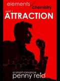 Attraction: Elements of Chemistry