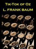 Lyman Frank Baum - Tik Tok Of Oz
