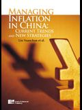 Managing Inflation in China: Current Trends and New Strategies