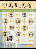 Checks Mix Quilts: Get the Gingham Look You Love with 8 Easy-To-Piece Patterns
