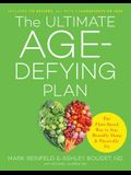 The Ultimate Age-Defying Plan: The Plant-Based Way to Stay Mentally Sharp and Physically Fit