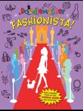 Doodlemaster: Fashionista!: Fashionista!