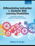 Differentiating Instruction for Students with Learning Disabilities: New Best Practices for General and Special Educators