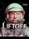Liftoff: A Photobiography of John Glenn